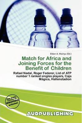Match for Africa and Joining Forces for the Benefit of Children