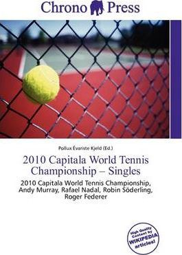 2010 Capitala World Tennis Championship - Singles