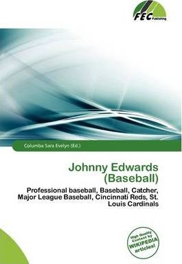Johnny Edwards (Baseball)