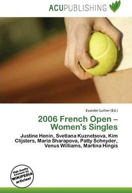 2006 French Open - Women's Singles