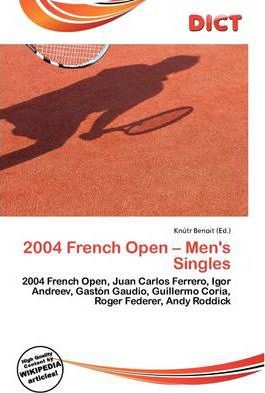 2004 French Open – Men's Singles