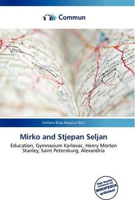 Mirko and Stjepan Seljan