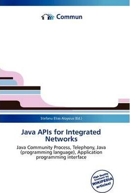 Java APIs for Integrated Networks