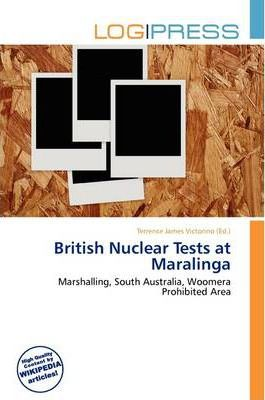 British Nuclear Tests at Maralinga