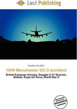 1949 Manchester DC-3 Accident