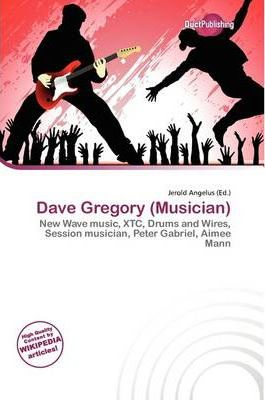 Dave Gregory (Musician)