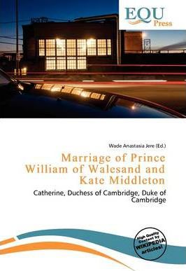 Marriage of Prince William of Walesand and Kate Middleton
