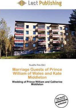 Marriage Guests of Prince William of Wales and Kate Middleton