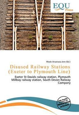 Disused Railway Stations (Exeter to Plymouth Line)