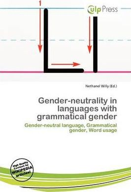 Gender-Neutrality in Languages with Grammatical Gender