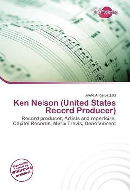 Ken Nelson (United States Record Producer)