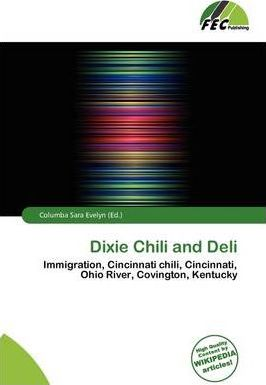 Dixie Chili and Deli