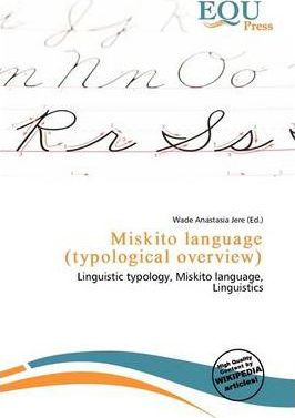 Miskito Language (Typological Overview)