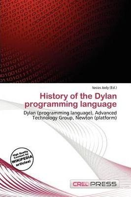 History of the Dylan Programming Language