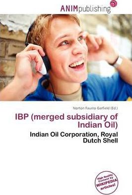 IBP (Merged Subsidiary of Indian Oil)