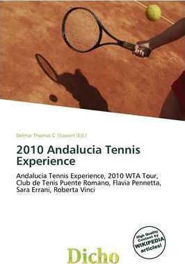 2010 Andalucia Tennis Experience