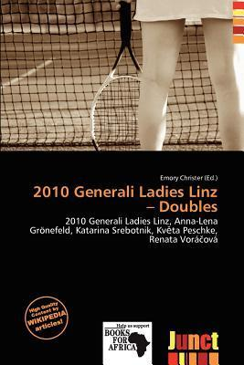 2010 Generali Ladies Linz - Doubles