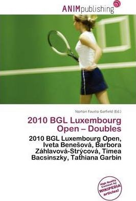 2010 Bgl Luxembourg Open - Doubles