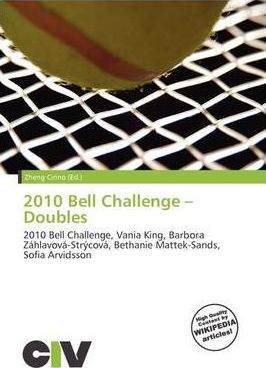 2010 Bell Challenge - Doubles