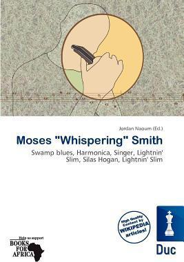 "Moses ""Whispering"" Smith"