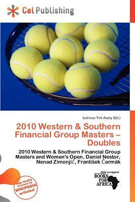 2010 Western & Southern Financial Group Masters - Doubles