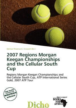 2007 Regions Morgan Keegan Championships and the Cellular South Cup