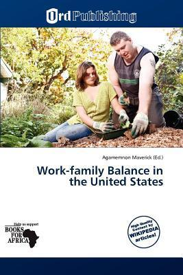 Work-Family Balance in the United States