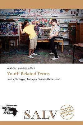 Youth Related Terms