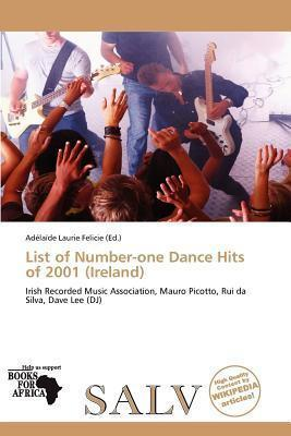 List of Number-One Dance Hits of 2001 (Ireland)