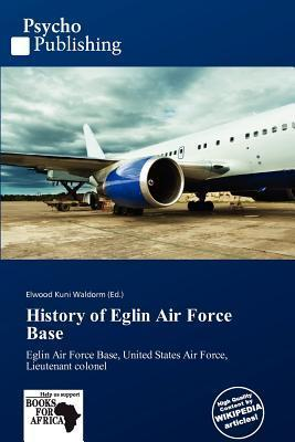 History of Eglin Air Force Base
