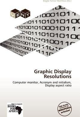 Graphic Display Resolutions