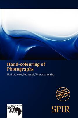 Hand-Colouring of Photographs