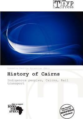 History of Cairns