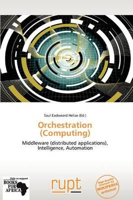 Orchestration (Computing)