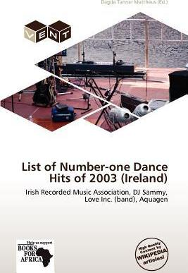 List of Number-One Dance Hits of 2003 (Ireland)