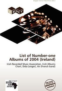 List of Number-One Albums of 2004 (Ireland)