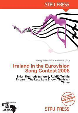 Ireland in the Eurovision Song Contest 2006