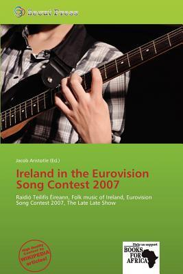 Ireland in the Eurovision Song Contest 2007