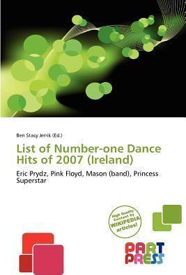 List of Number-One Dance Hits of 2007 (Ireland)