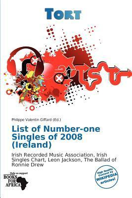 List of Number-One Singles of 2008 (Ireland)