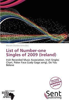 List of Number-One Singles of 2009 (Ireland)