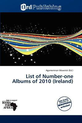 List of Number-One Albums of 2010 (Ireland)