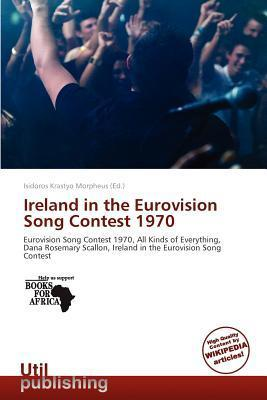 Ireland in the Eurovision Song Contest 1970