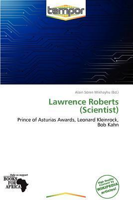 Lawrence Roberts (Scientist)