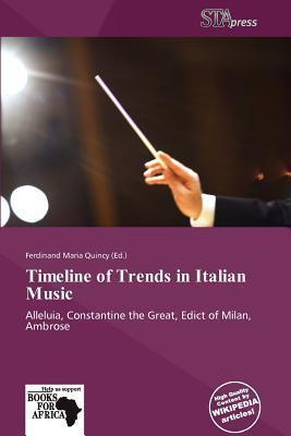 Timeline of Trends in Italian Music