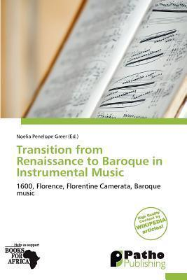 Transition from Renaissance to Baroque in Instrumental Music