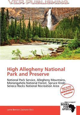 High Allegheny National Park and Preserve