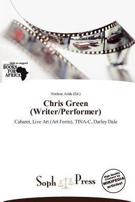 Chris Green (Writer/Performer)