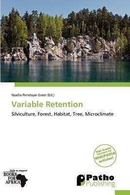Variable Retention