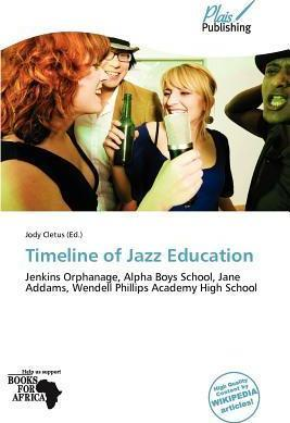 Timeline of Jazz Education